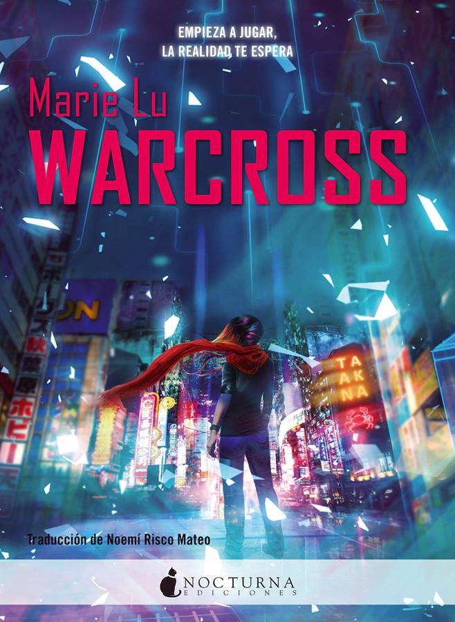 Resultado de imagen de Warcross de Marie Lu nocturna