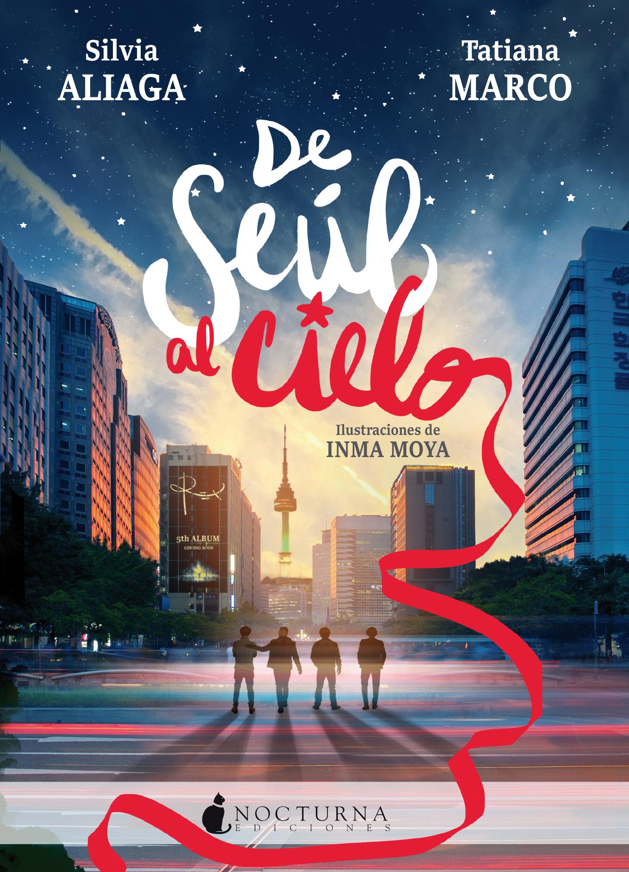 De Seúl al cielo - Nocturna Ediciones