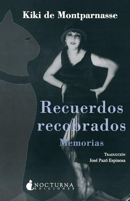Recuerdos recobrados. Memorias
