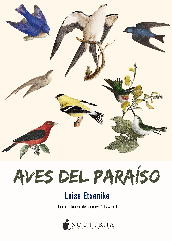 Aves del paraíso - Nocturna Ediciones