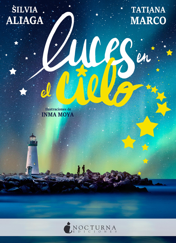 Resultado de imagen de Luces en el cielo  Silvia Aliaga, Tatiana Marco