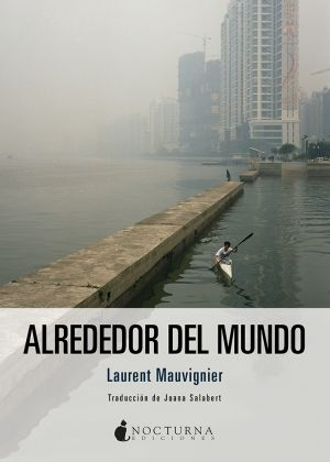 Alrededor del mundo de Laurent Mauvignier