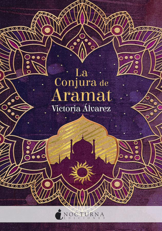 La Conjura de Aramat - Nocturna Ediciones