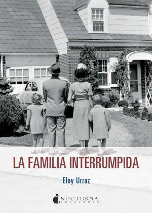 La familia interrumpida